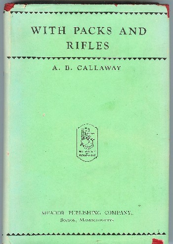 With Packs and Rifles: A Story of the World War. A. B. Callaway.