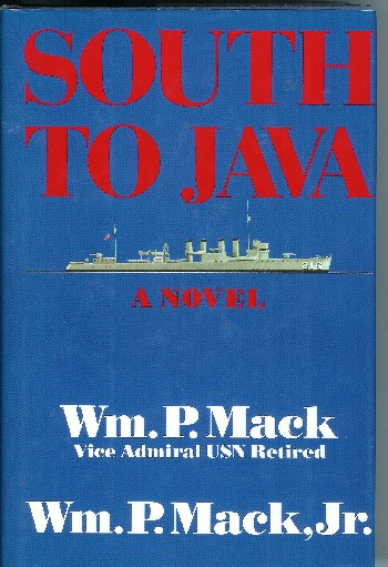 South to Java: A Novel. William P. Mack, , William P. Mack, Jr.