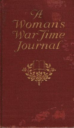 A Woman's Wartime Journal: An Account of the Passage Over a Georgia Plantation of Sherman's Army on the March to the Sea...