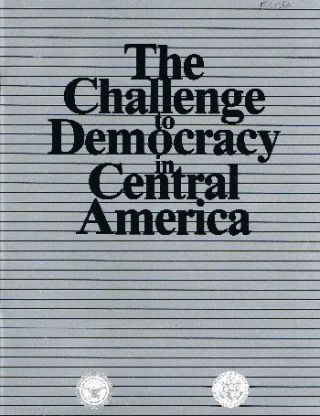 The Challenge to Democracy in Central America