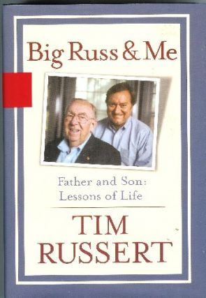 Big Russ and Me; Father and Son: Lessons of Life